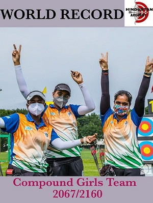 Indian Cadet Compound Girls Team Creates A New World Record In World Archery Youth Championship