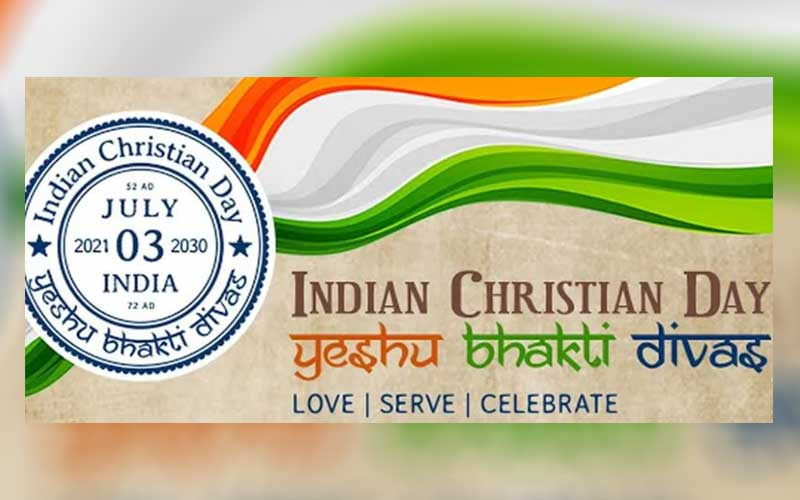 On July 3, the inaugural 'Indian Christian Day' is being observed