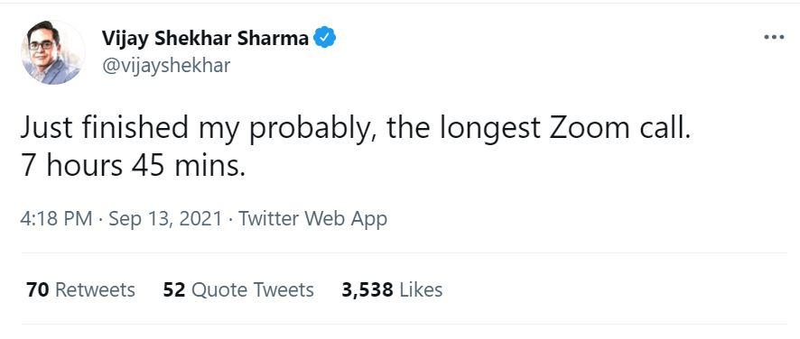 Paytm's CEO Vijay Shekhar Sharma tweeted About his 7 hour Zoom Call